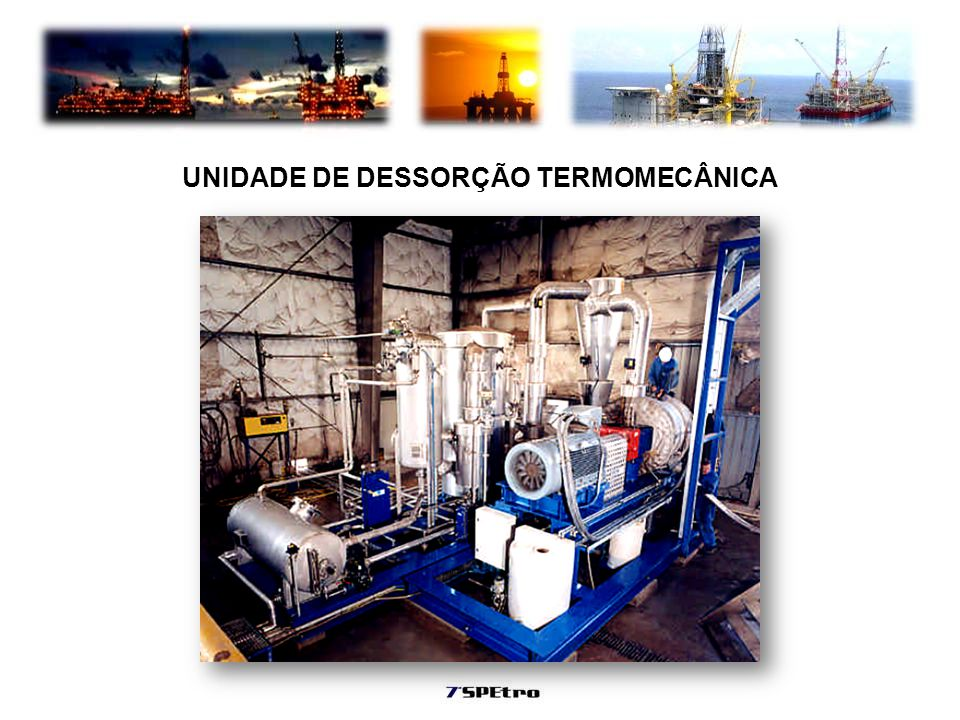 UNIDADE DE DESSORÇÃO TERMOMECÂNICA