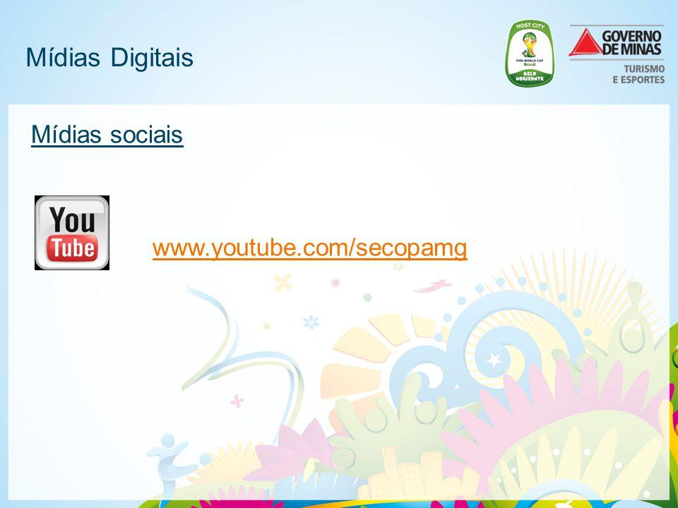 Mídias Digitais Mídias sociais www.youtube.com/secopamg