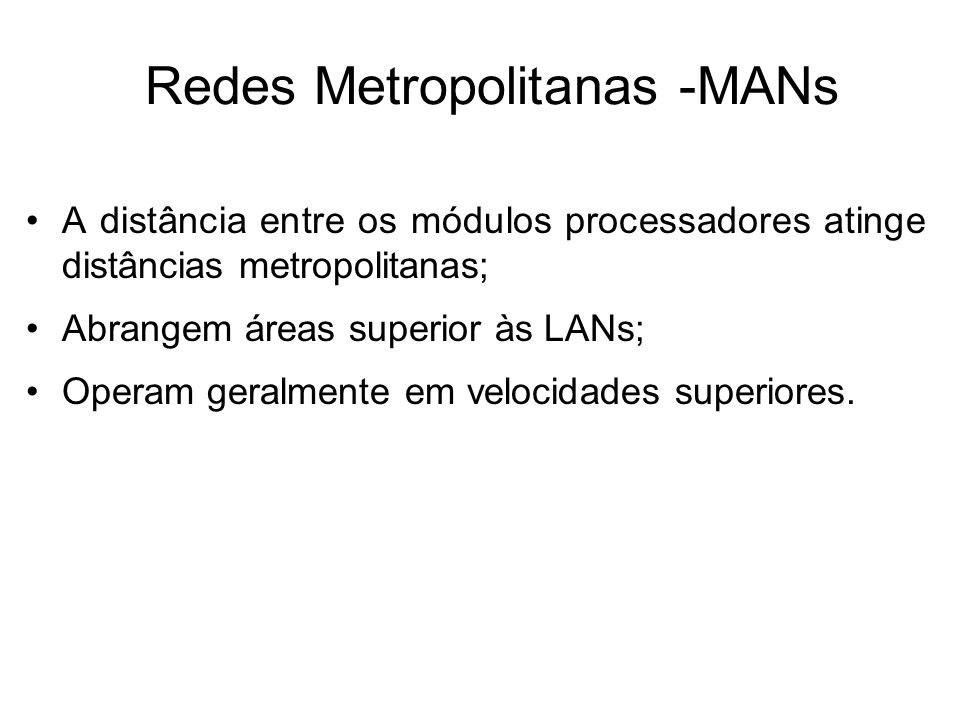 Redes Metropolitanas -MANs