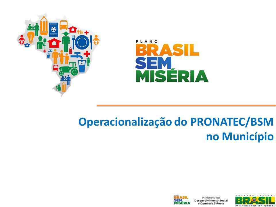 Operacionalização do PRONATEC/BSM