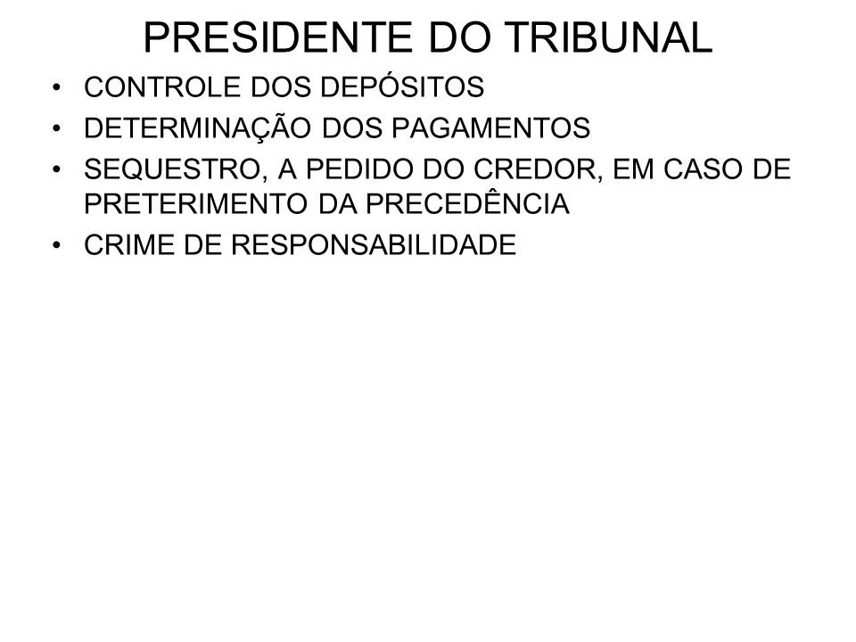PRESIDENTE DO TRIBUNAL