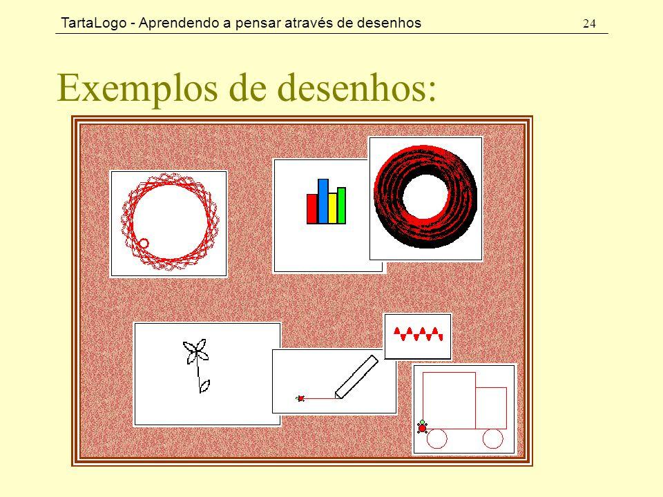 Exemplos de desenhos: