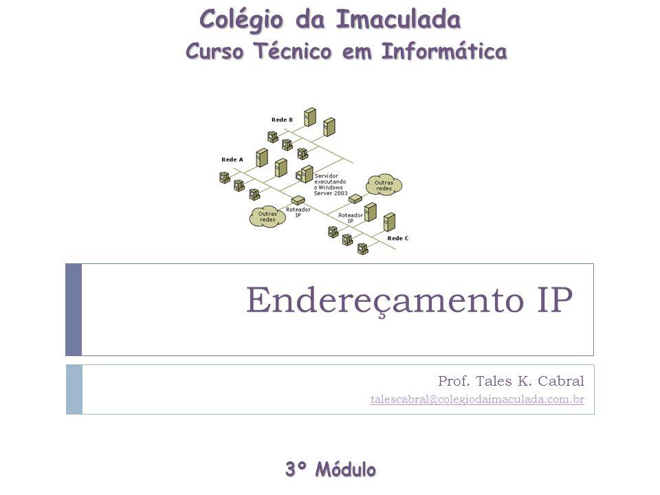 Prof. Tales K. Cabral talescabral@colegiodaimaculada.com.br