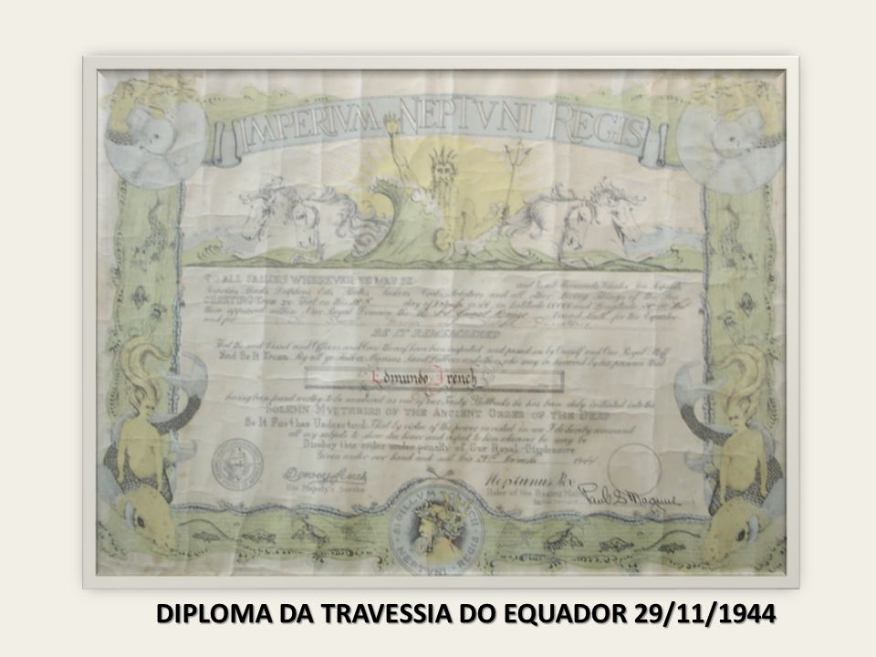 DIPLOMA DA TRAVESSIA DO EQUADOR 29/11/1944