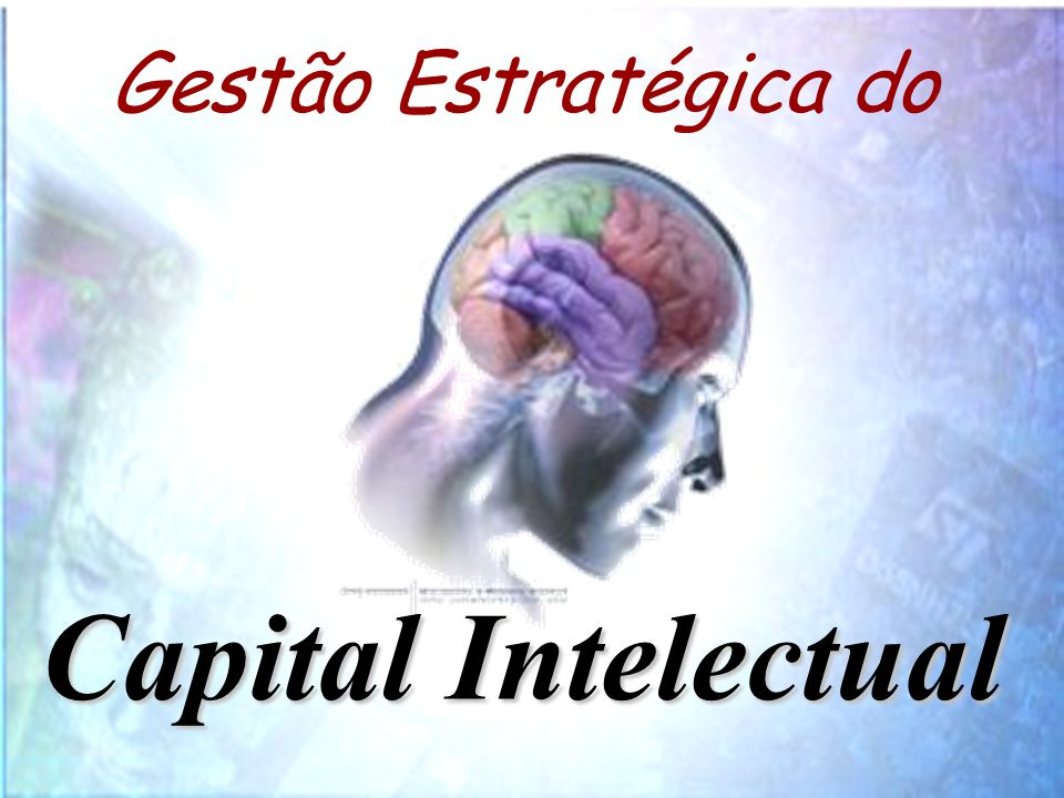 Gestão Estratégica do Capital Intelectual