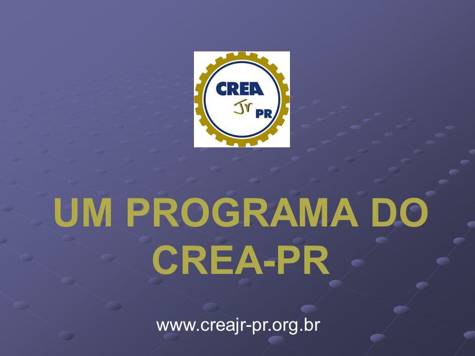 UM PROGRAMA DO CREA-PR www.creajr-pr.org.br