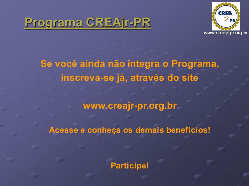 Programa CREAjr-PR Se você ainda não integra o Programa,