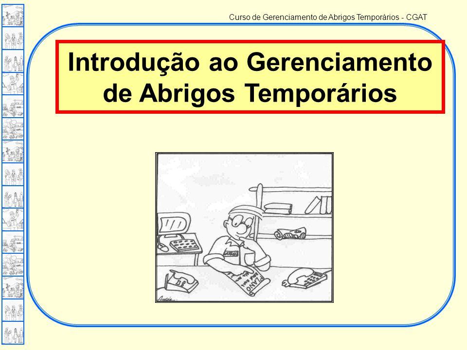 Introdução ao Gerenciamento de Abrigos Temporários