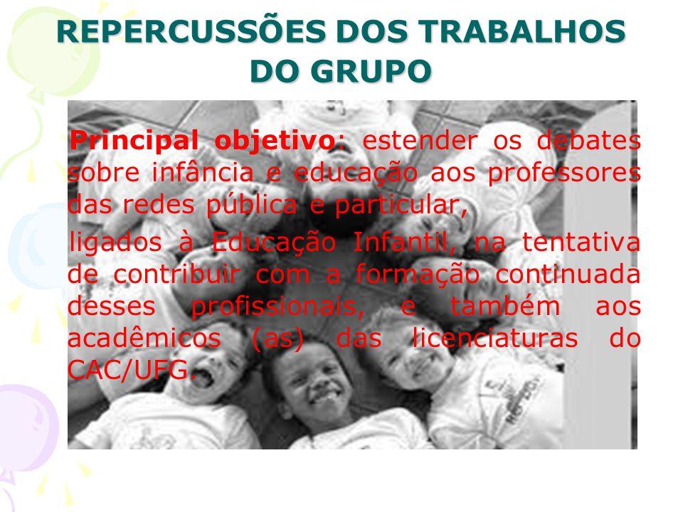 REPERCUSSÕES DOS TRABALHOS DO GRUPO