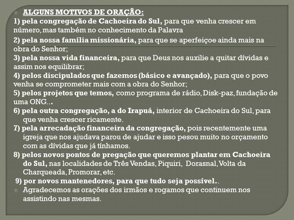 ALGUNS MOTIVOS DE ORAÇÃO: