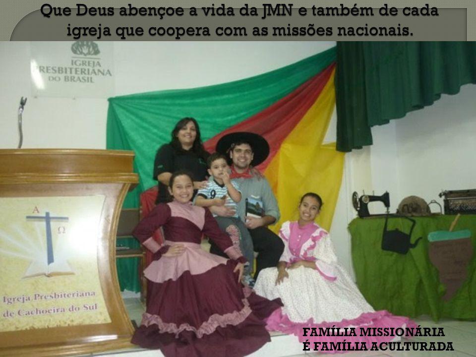 Que Deus abençoe a vida da JMN e também de cada igreja que coopera com as missões nacionais.