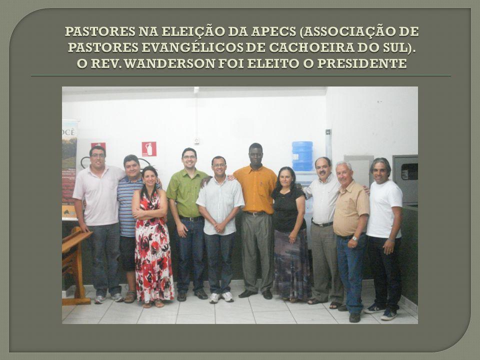 PASTORES NA ELEIÇÃO DA APECS (ASSOCIAÇÃO DE PASTORES EVANGÉLICOS DE CACHOEIRA DO SUL).