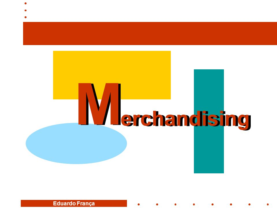 M erchandising M erchandising