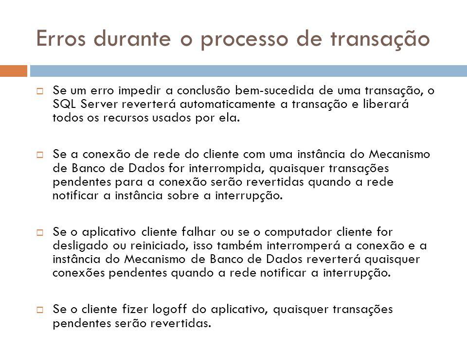 Erros durante o processo de transação