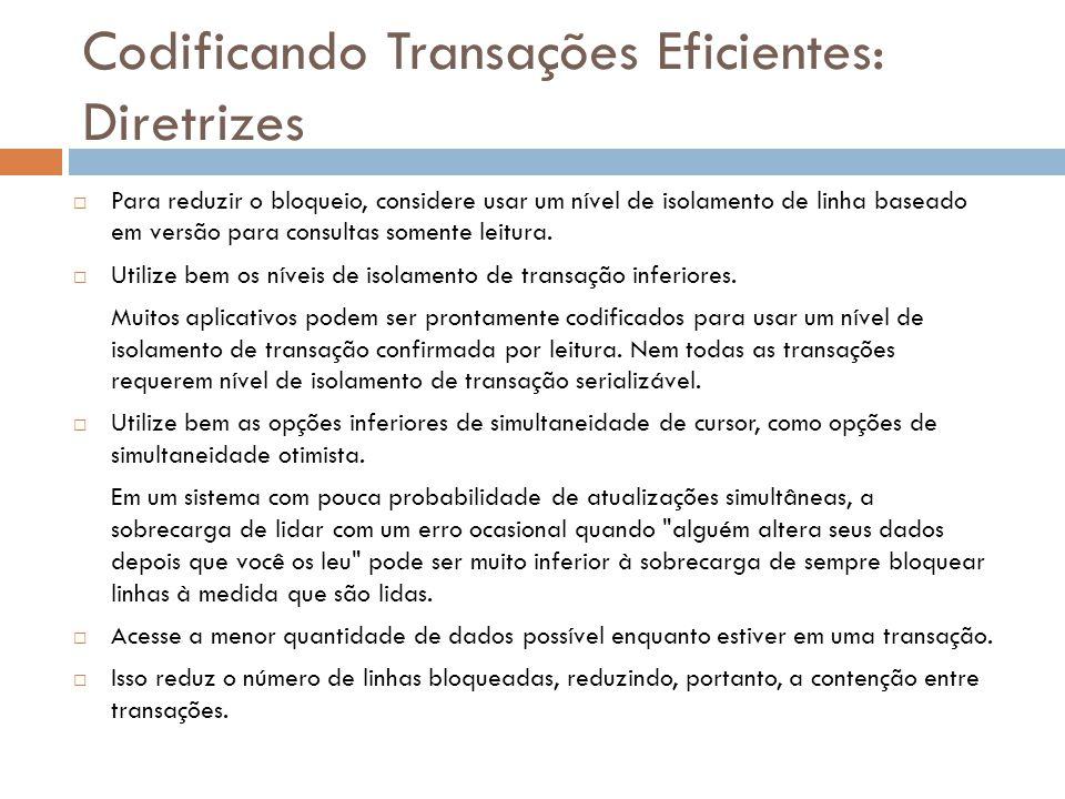 Codificando Transações Eficientes: Diretrizes