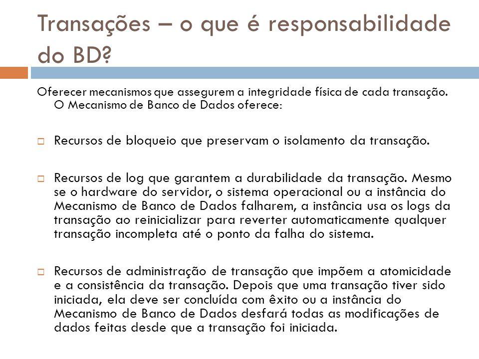 Transações – o que é responsabilidade do BD