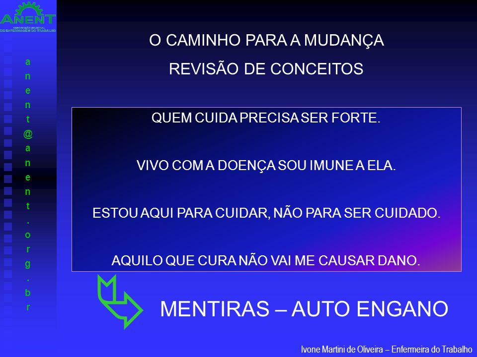  MENTIRAS – AUTO ENGANO O CAMINHO PARA A MUDANÇA REVISÃO DE CONCEITOS