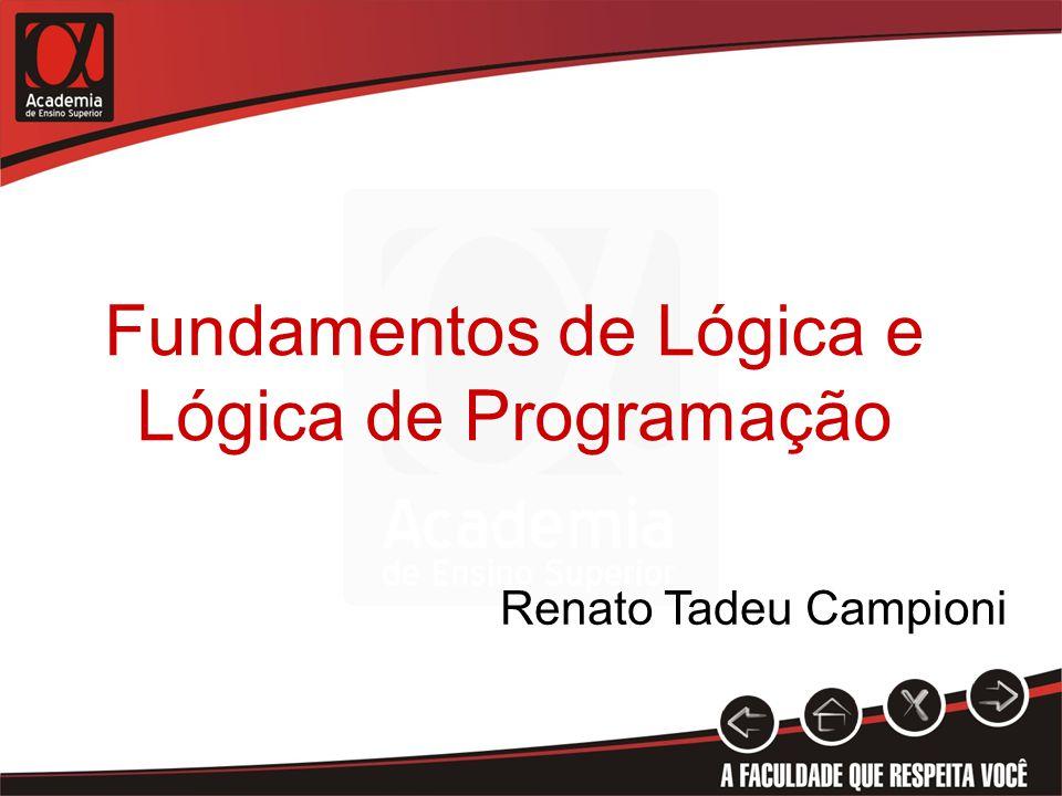 Fundamentos de Lógica e Lógica de Programação