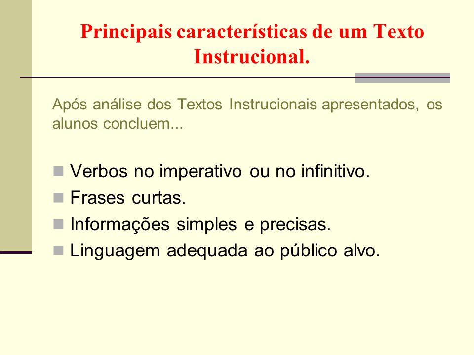 Principais características de um Texto Instrucional.