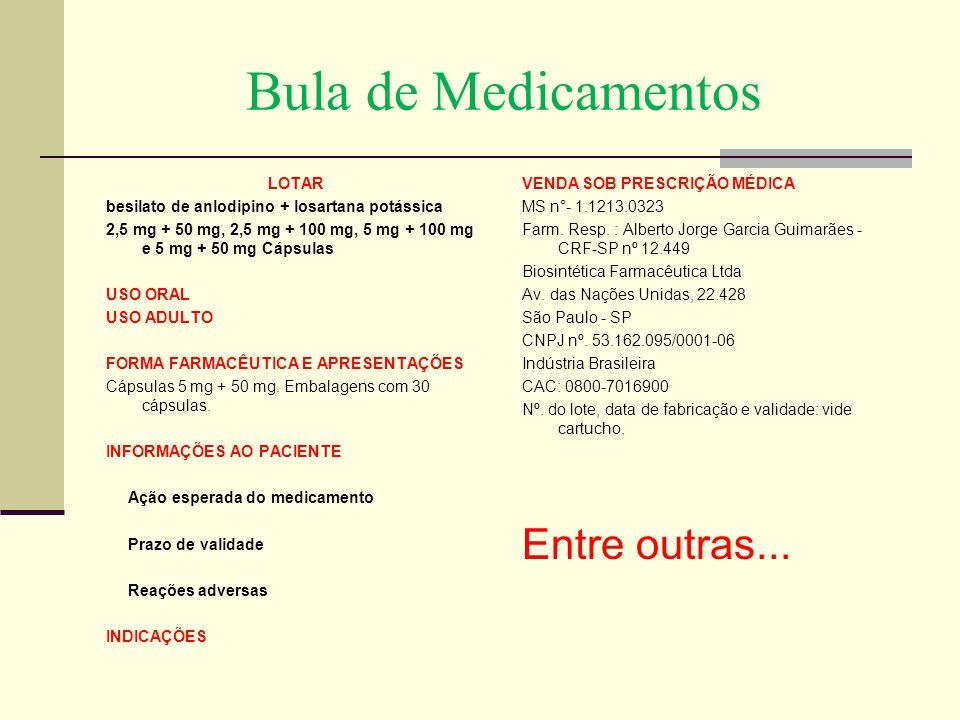 Bula de Medicamentos Entre outras...