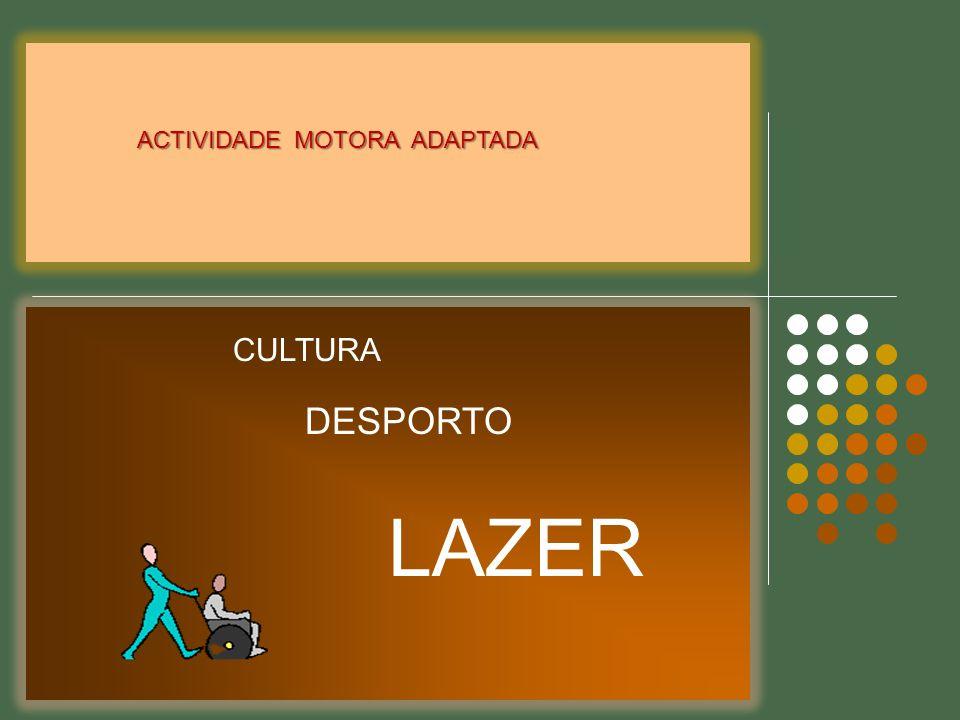 ACTIVIDADE MOTORA ADAPTADA
