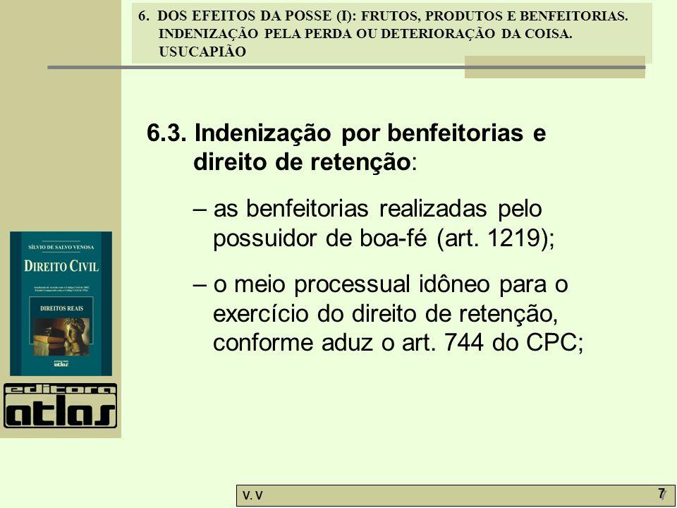 6.3. Indenização por benfeitorias e direito de retenção: