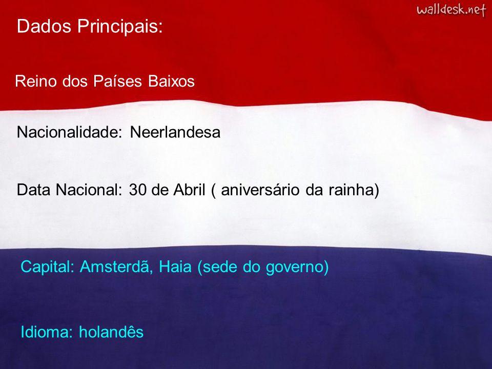Dados Principais: Reino dos Países Baixos Nacionalidade: Neerlandesa