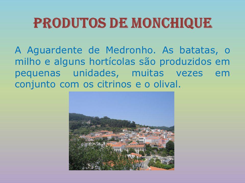 Produtos de Monchique
