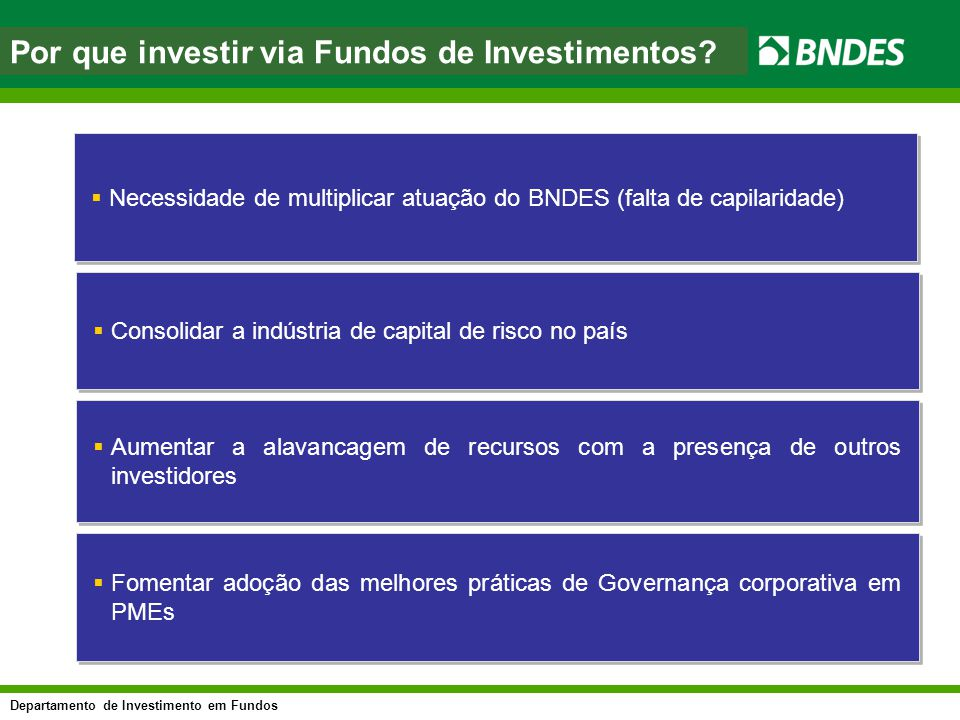 Por que investir via Fundos de Investimentos