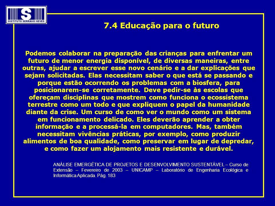 7.4 Educação para o futuro