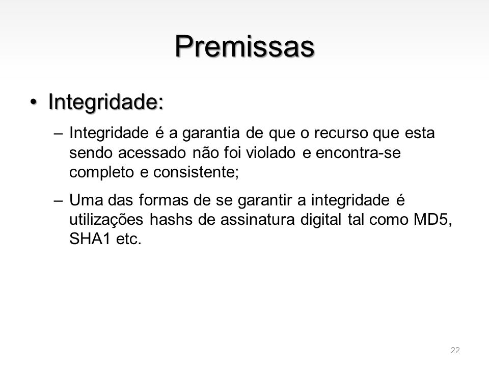 Premissas Integridade: