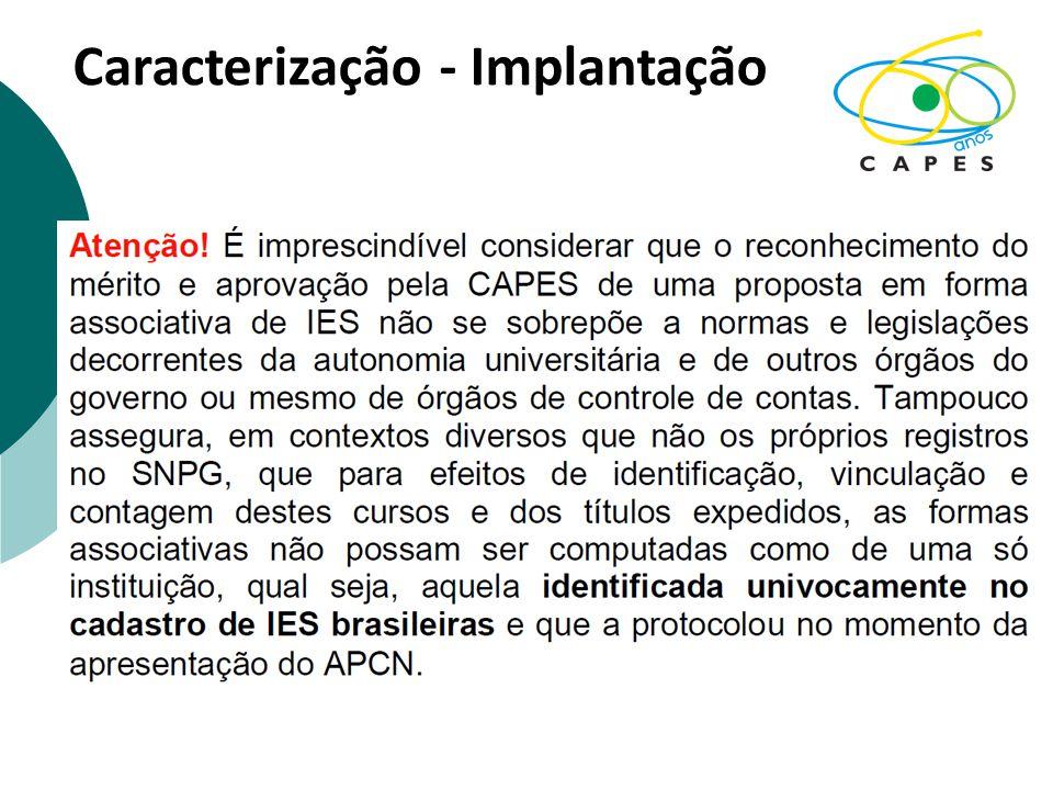 Caracterização - Implantação