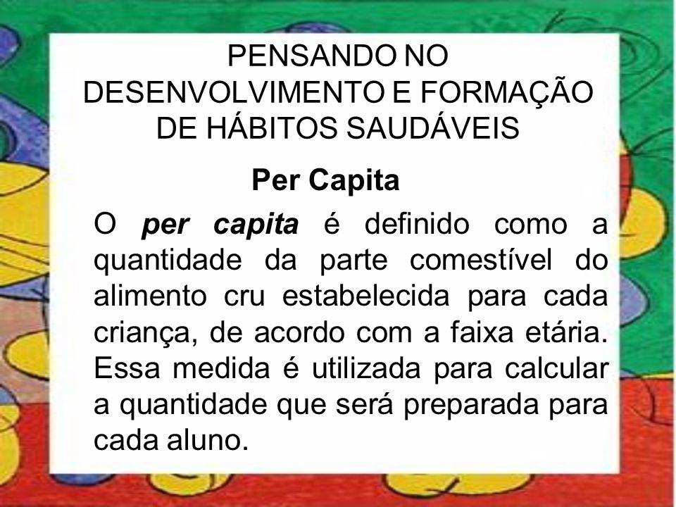PENSANDO NO DESENVOLVIMENTO E FORMAÇÃO DE HÁBITOS SAUDÁVEIS