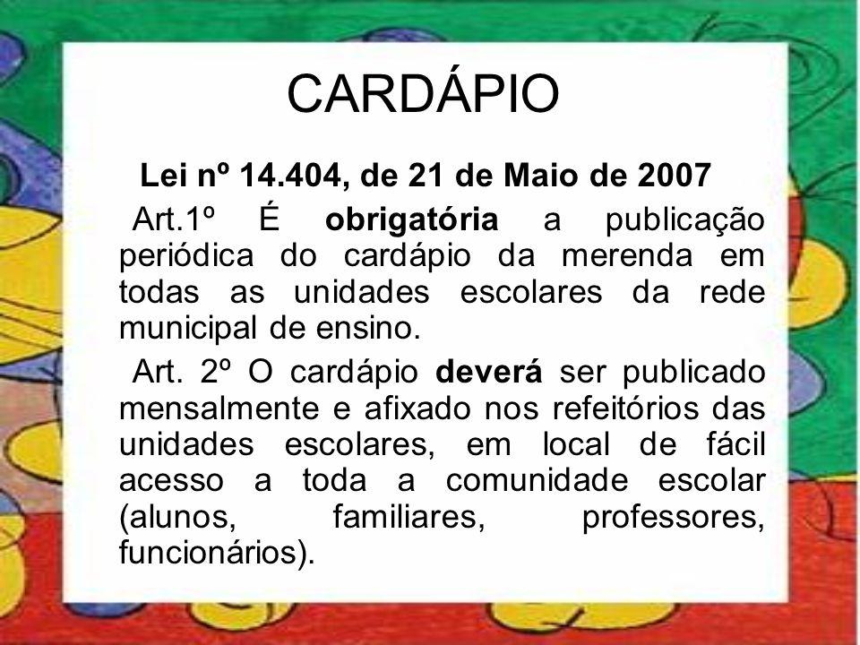 CARDÁPIO Lei nº 14.404, de 21 de Maio de 2007