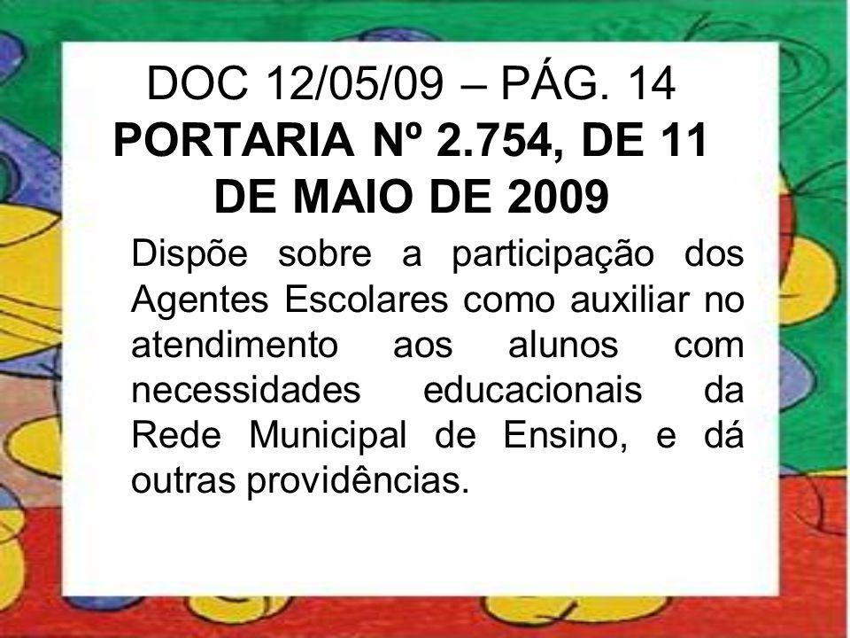 DOC 12/05/09 – PÁG. 14 PORTARIA Nº 2.754, DE 11 DE MAIO DE 2009