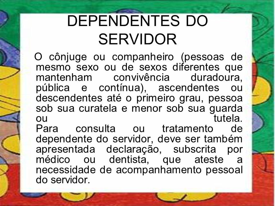 DEPENDENTES DO SERVIDOR