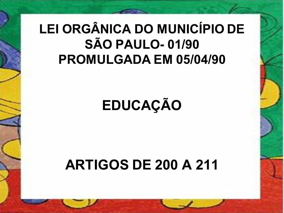 LEI ORGÂNICA DO MUNICÍPIO DE SÃO PAULO- 01/90 PROMULGADA EM 05/04/90