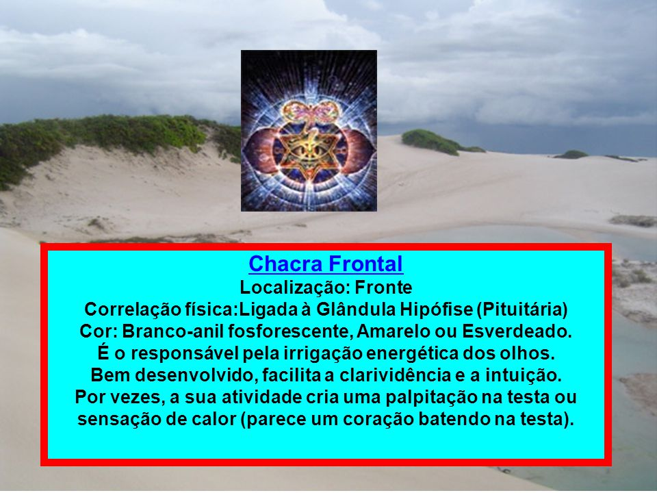 Chacra Frontal Localização: Fronte