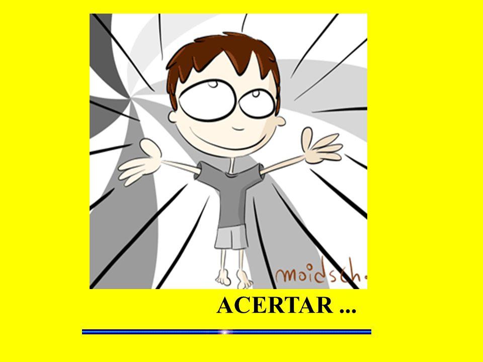 ACERTAR ...