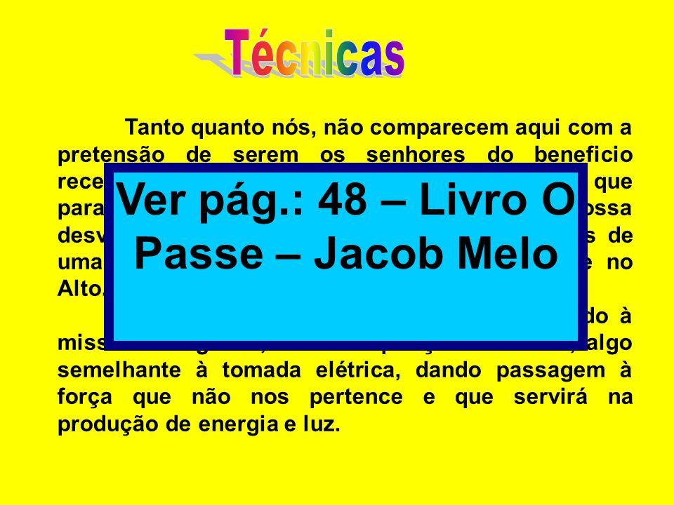 Ver pág.: 48 – Livro O Passe – Jacob Melo