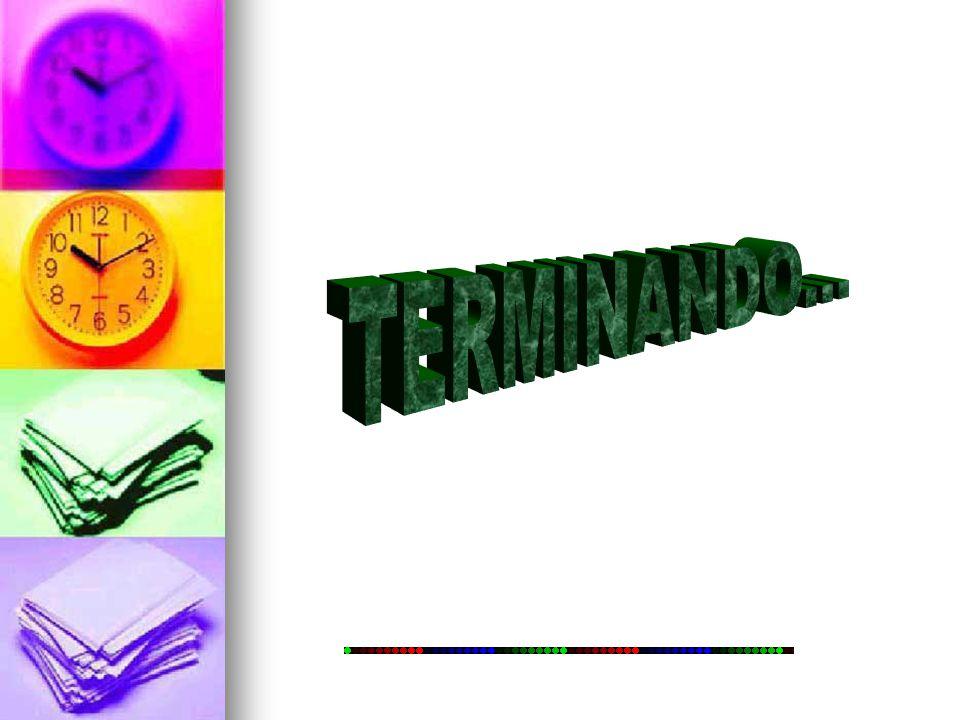 TERMINANDO...