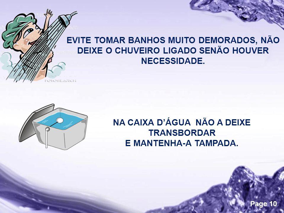 NA CAIXA D'ÁGUA NÃO A DEIXE TRANSBORDAR