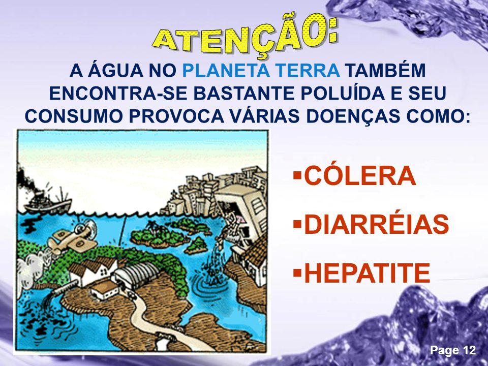 CÓLERA DIARRÉIAS HEPATITE ATENÇÃO: