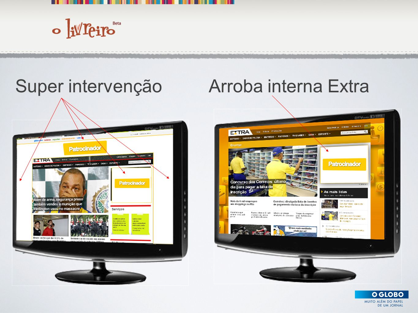 Super intervenção Arroba interna Extra