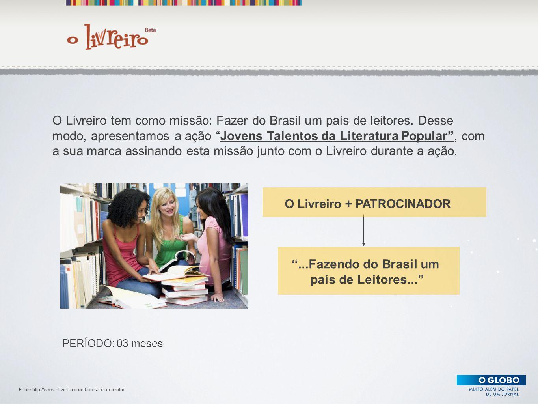 ...Fazendo do Brasil um país de Leitores...