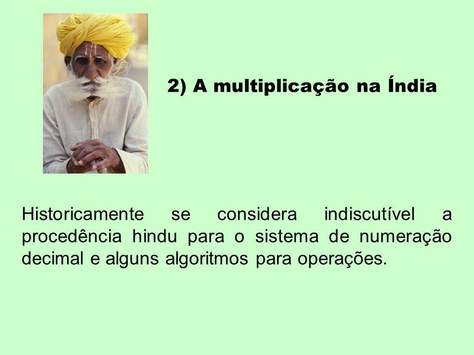 2) A multiplicação na Índia