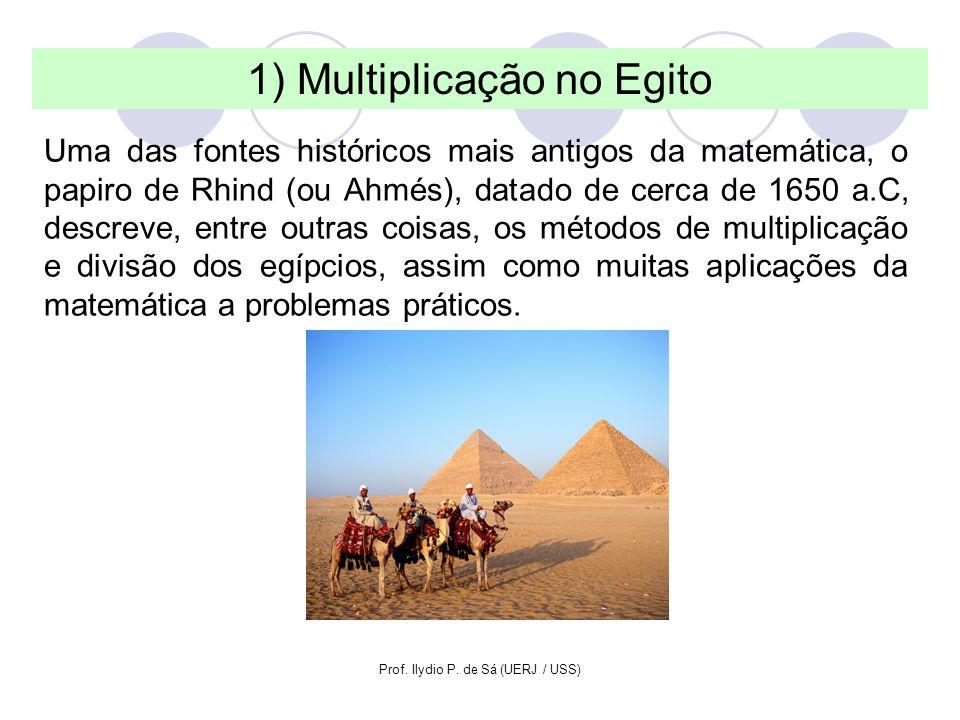 1) Multiplicação no Egito