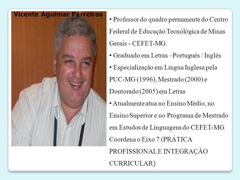 Graduado em Letras –Português / Inglês