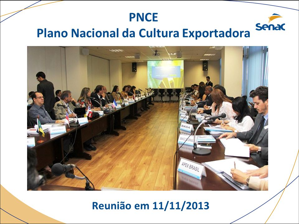 PNCE Plano Nacional da Cultura Exportadora