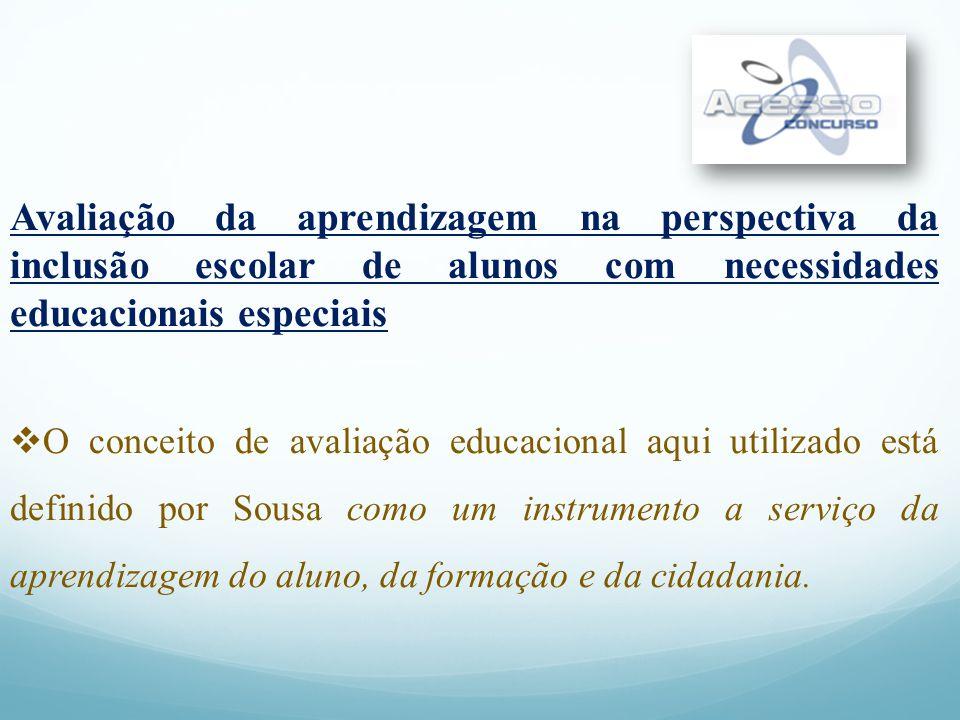 Avaliação da aprendizagem na perspectiva da inclusão escolar de alunos com necessidades educacionais especiais
